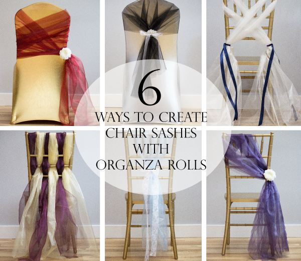 6 Ways To Create Chair Sashes With Organza Rolls Linentablecloth