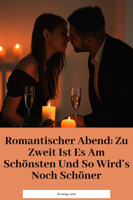 25++ Romantischer abend zu zweit zu hause ideen