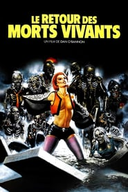 Le Retour Des Morts Vivants 1985 Voir Film Complet Hd Anglais Sous Titre Film Complet Streaming En Francis Films Complets Film Streaming Film Streaming Vf