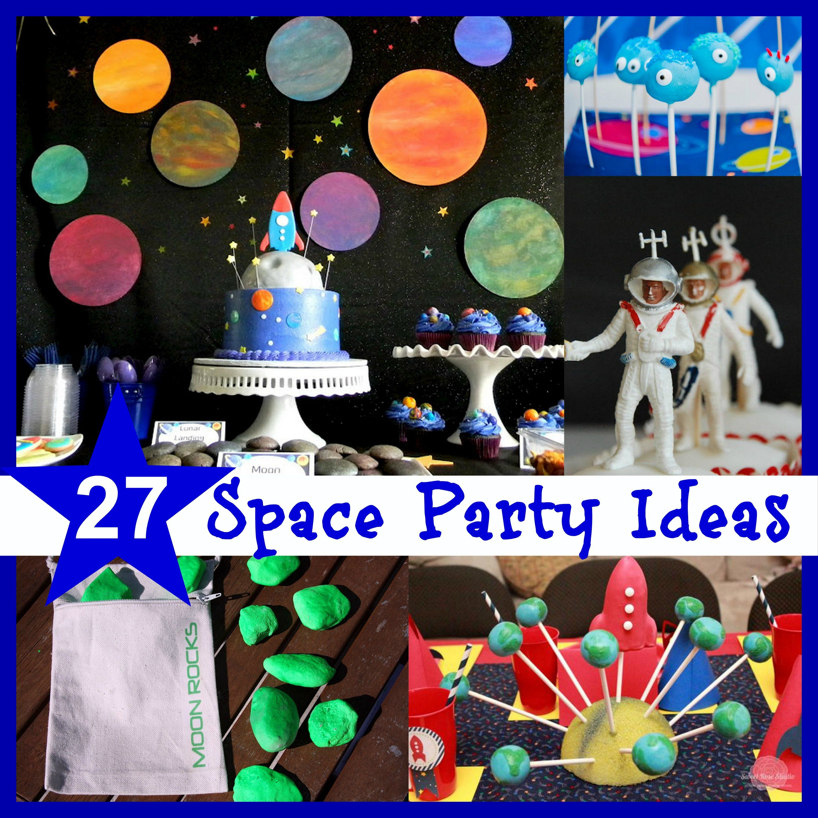 Space Party Ideas And Inspiration