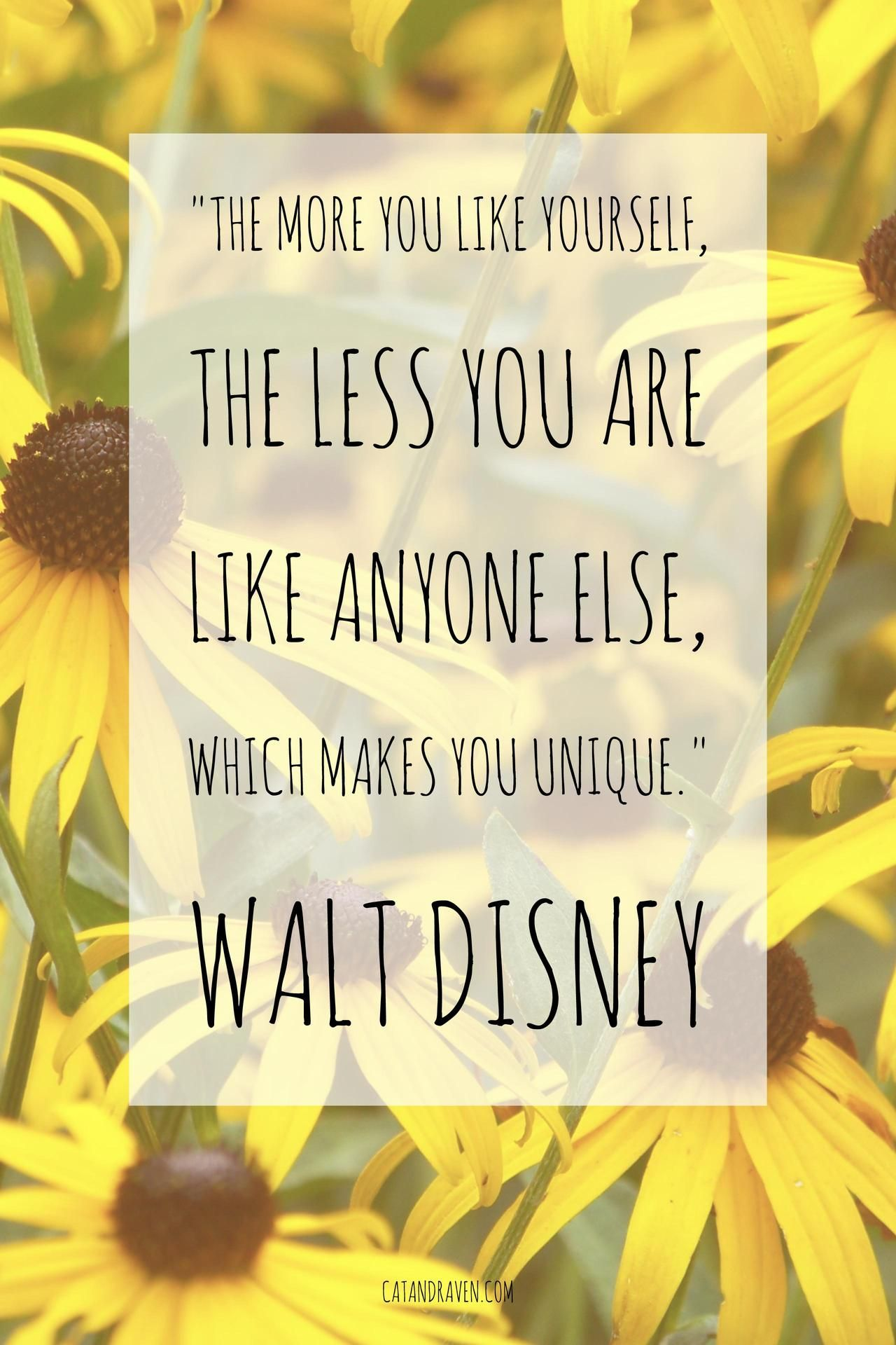 Walt Disney Quotes About Friendship The More You Like Yourself The Less You Are Like Anyone Else