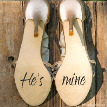 Nálepky na svadobné topánky - He s mine  bbe641257e6