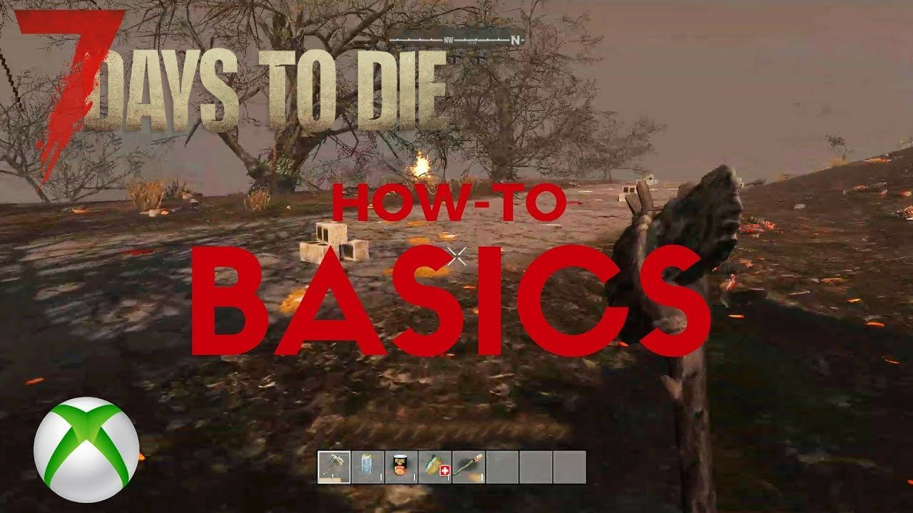 7 Days To Die For Beginners Basic Quests Xbox 7 Days To Die