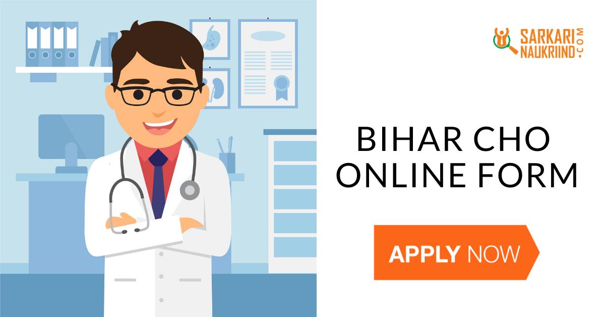 Bihar CHO Online Form 2020 Bihar State Health