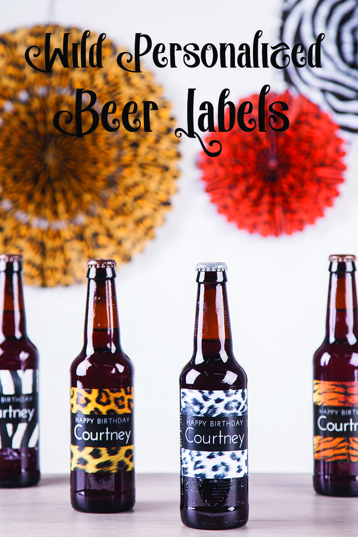 Get Wild At Your Next Birthday With Personalized Beer Labels Safari