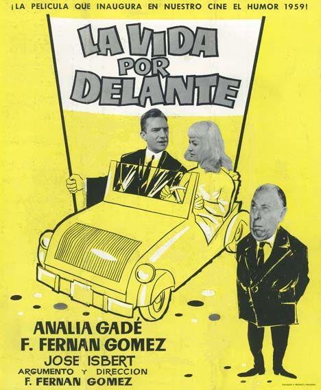 La Vida Por Delante 1958 De Fernando Fernan Gomez Tt0051163 Carteles De Cine Buenas Peliculas Cine