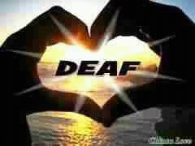Sign Language, Deaf