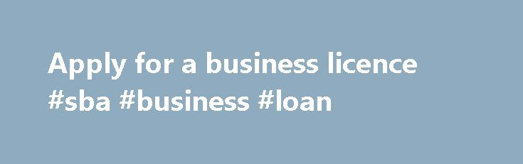 Apply For A Business Licence Sba Business Loan HttpBusines