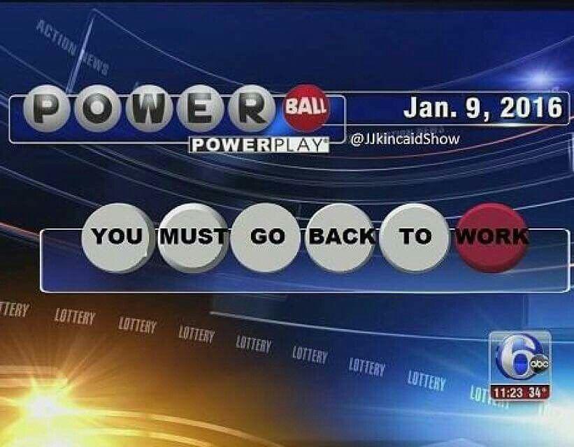 Sounds legit | Jackpot, Hahaha hahaha, Powerball