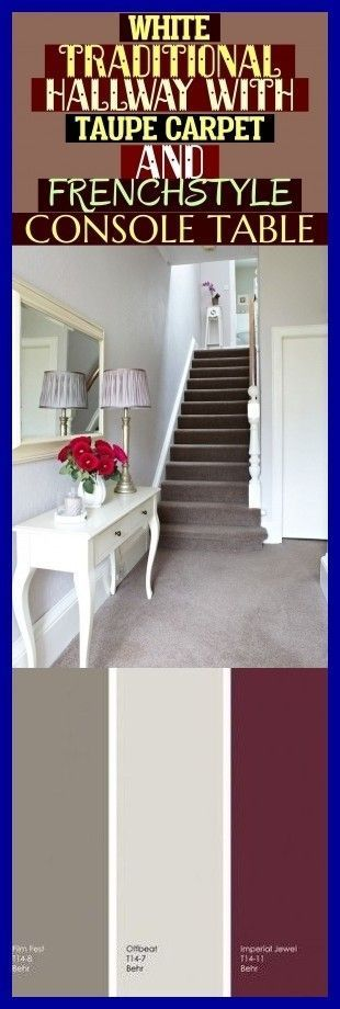 Photo of White Traditional Hallway With Taupe Carpet And French-Style Console Table ~ #ca…
