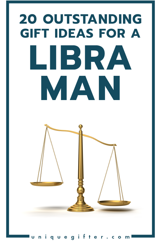 Superb Gift Ideas For A Libra Man