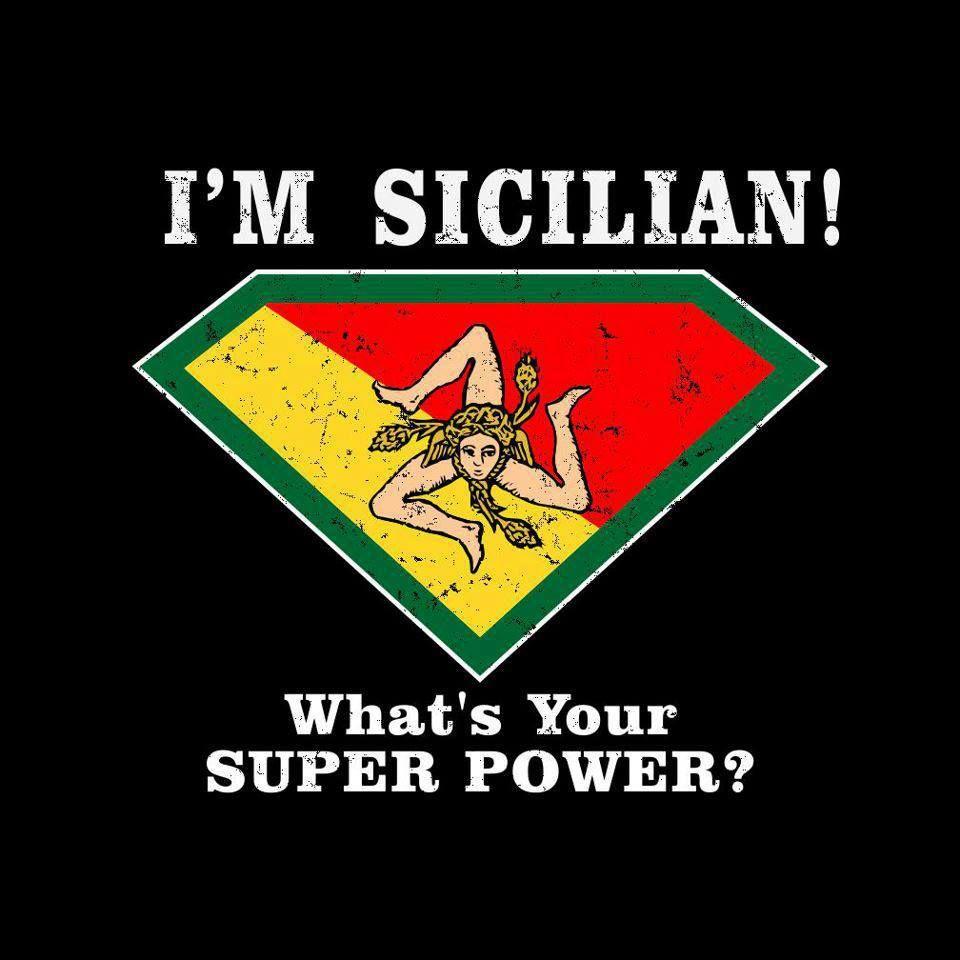 Sicilian pride | Sicilian, Italian humor, Italian girl problems