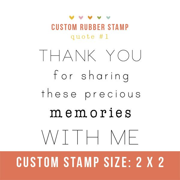 Photography Stamp Thank You For Sharing These Precious Memories With Me Perfect For Client Pack Rubber Stamp Quote Quotes About Photography Business Stamps