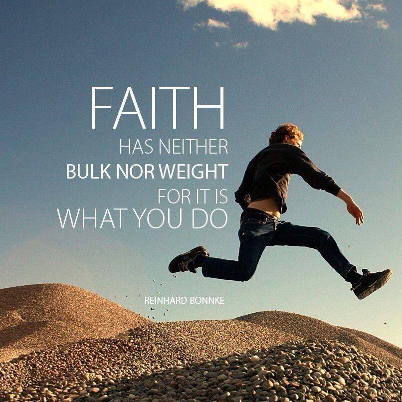 Faith has neither