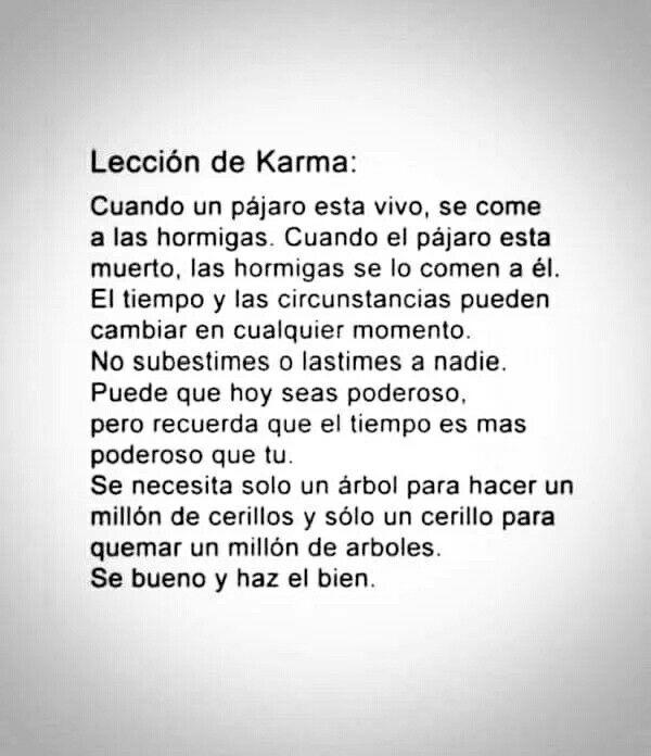 La Vida Da Muchas Vueltas Cuida Tus Actos Karma Words