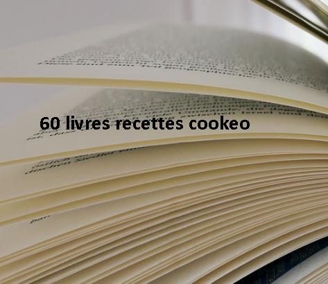 60 Livres Recettes Cookeo Pdf Gratuits Cookeo Recette
