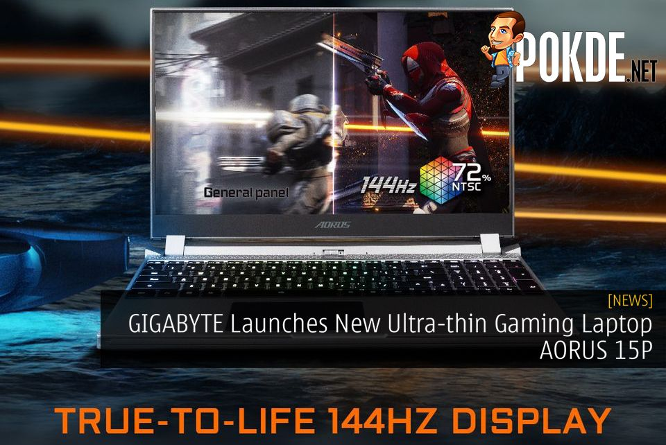 Gigabyte Launches New Ultra Thin Gaming Laptop Aorus 15p Pokde Net Gaming Laptops Laptop Gigabyte