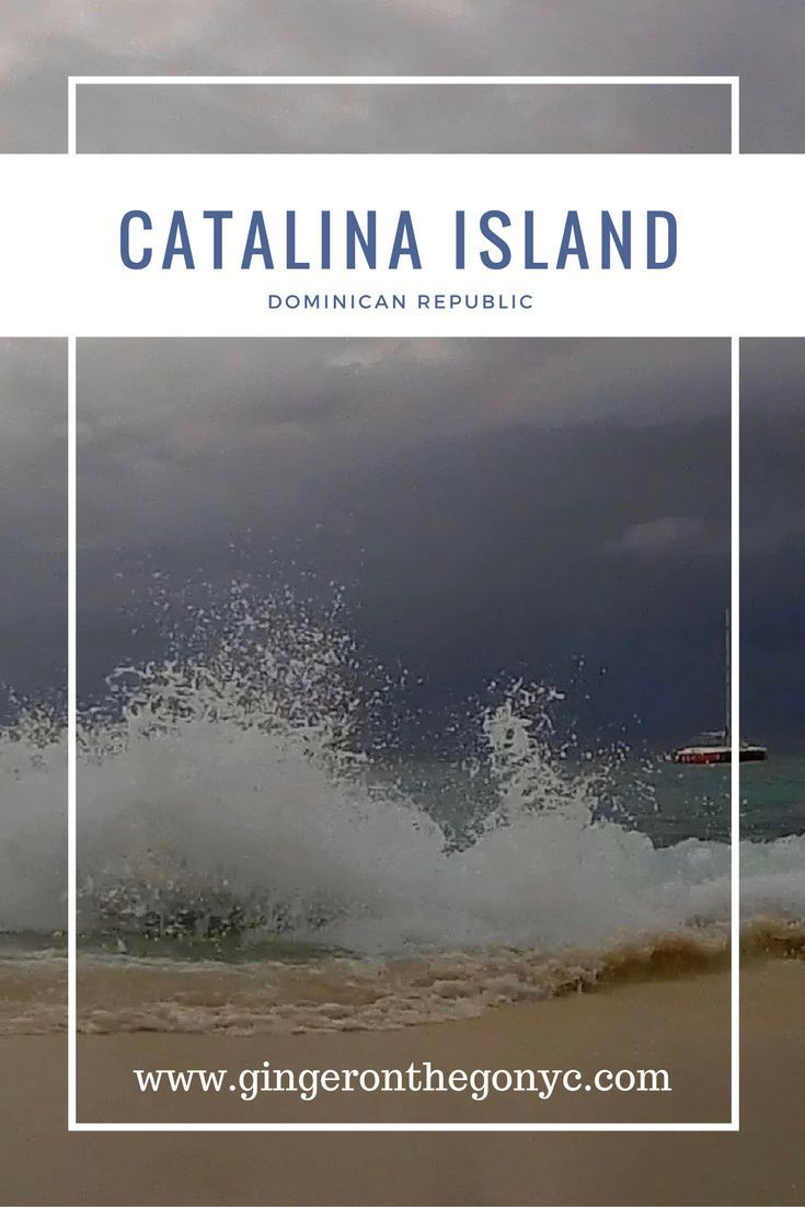 Catalina Island The Best Day Trip From Punta Cana Day Trips