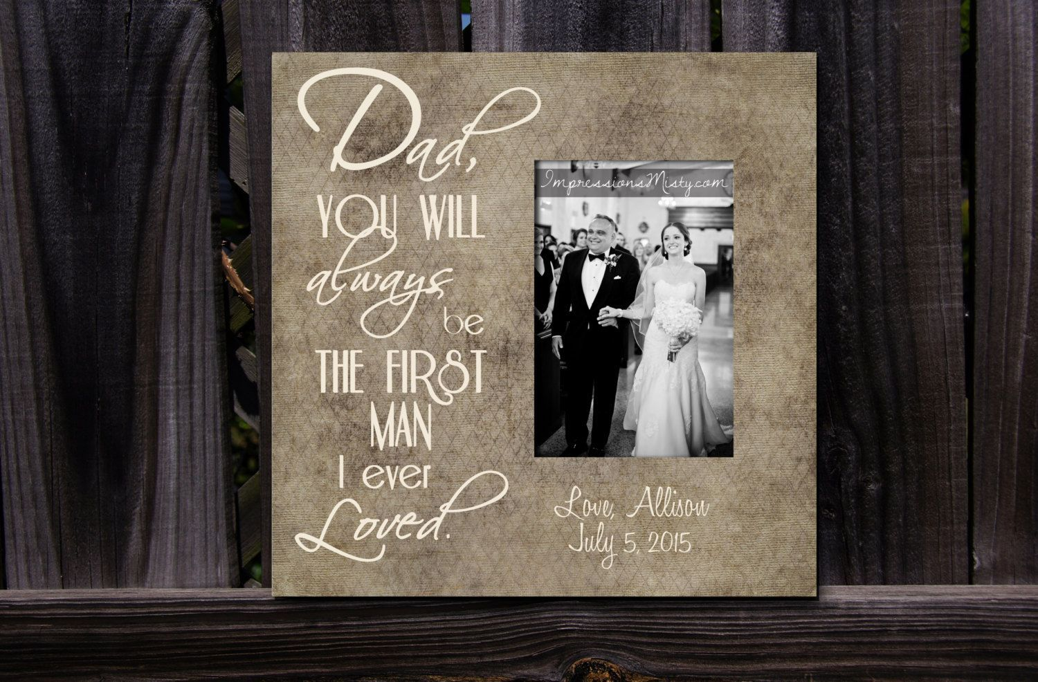 Personalized Picture Frame For Dad Father Daughter Wedding Frame