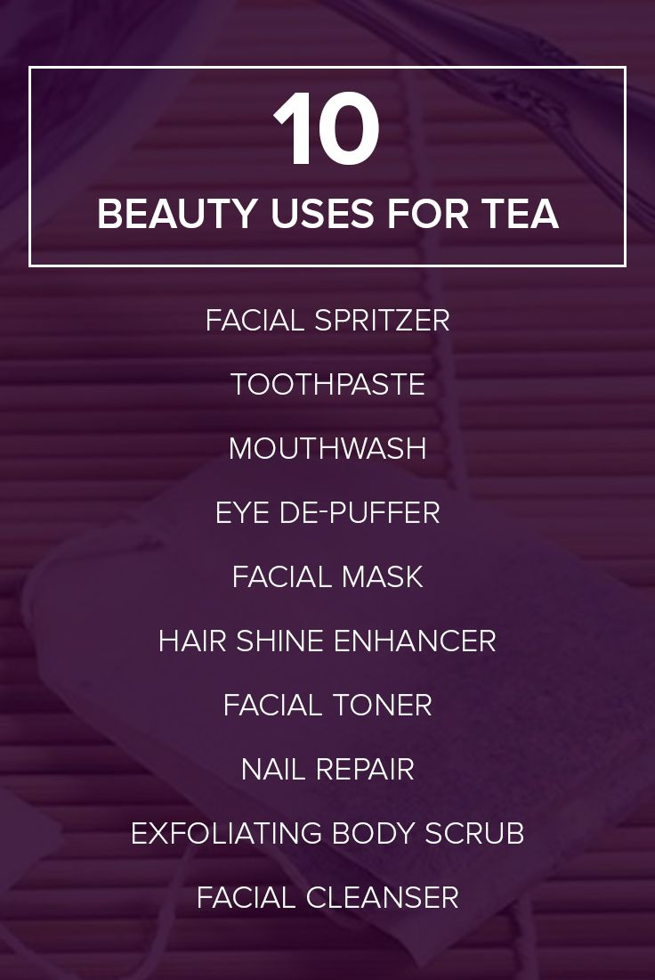 Use tea to get super-shiny hair and 8 other beauty benefits
