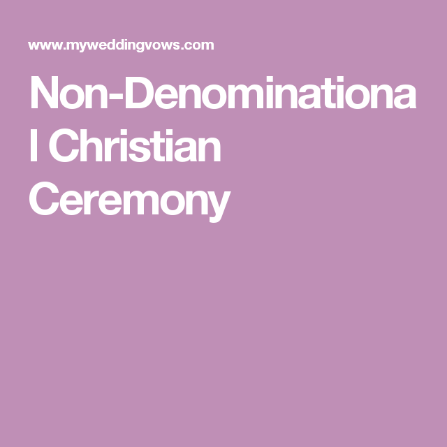 Non-Denominational Christian Ceremony