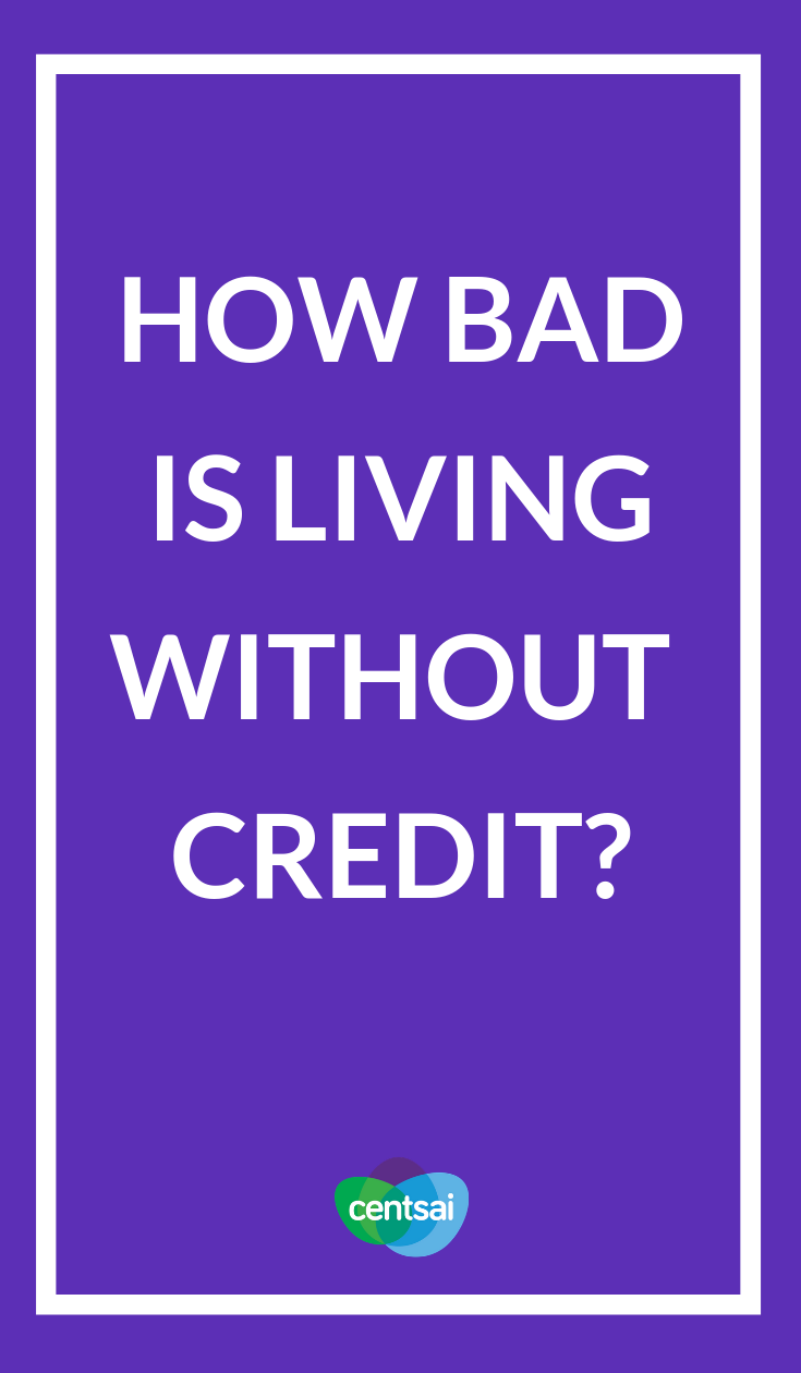 Living Without Credit Is It Actually A Good Idea Car Insurance