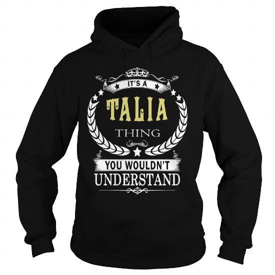 I Love TALIA TALIABIRTHDAY TALIAYEAR TALIAHOODIE TALIANAME TALIAHOODIES  TSHIRT FOR YOU T shirts