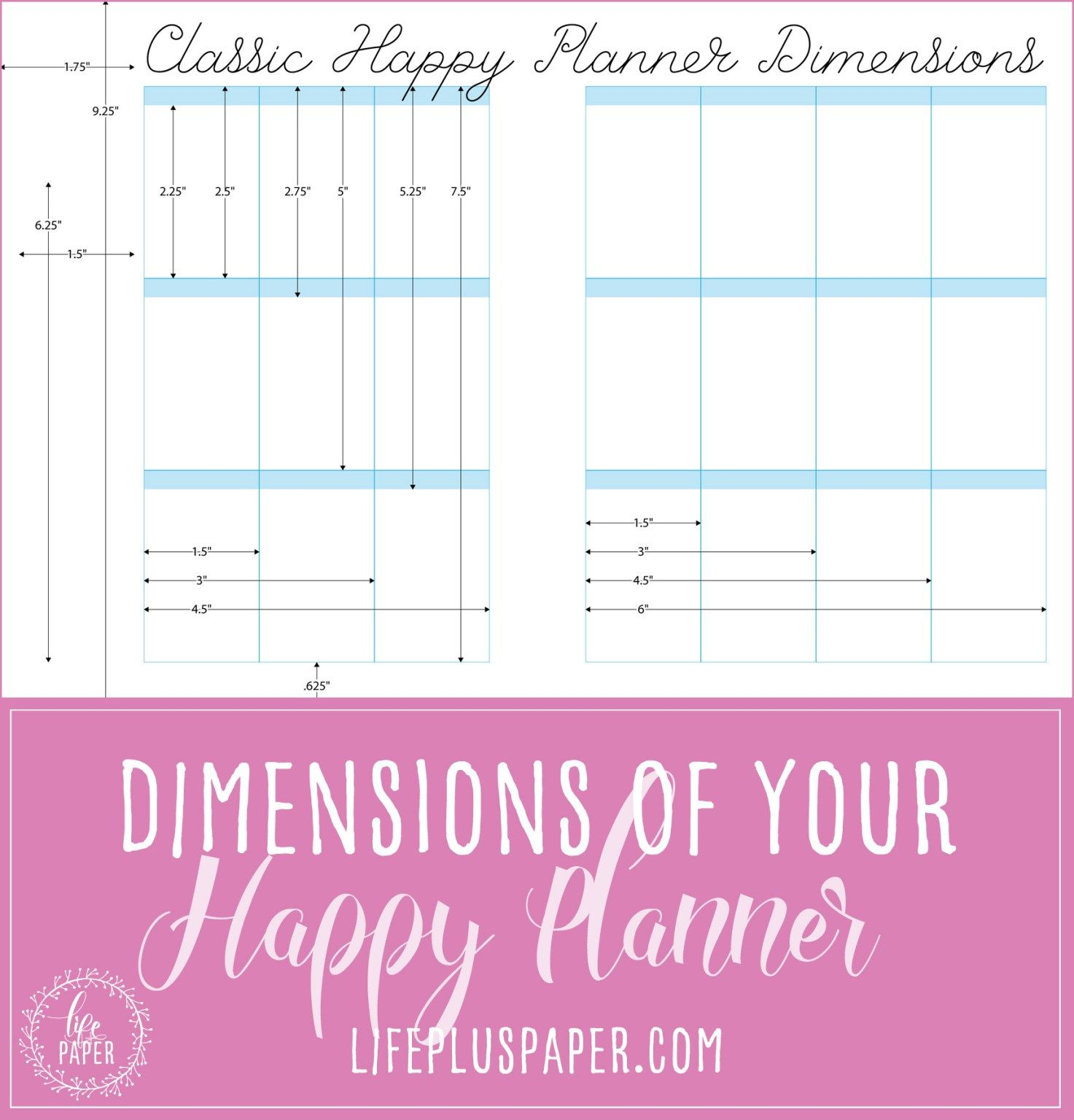 Happy Planner Dimensions - Layout dimensions for both the classic and big happy planner
