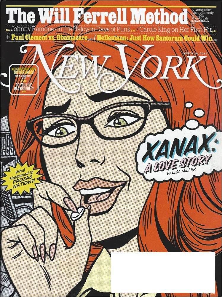 xanax a love story or how america learned to stop worrying about worrying and pop its pills instead new york magazine xanax cover march 26 2012