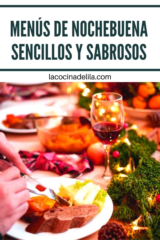 Menus De Nochebuena Recetas Para La Cena Menu Para Cena Comida