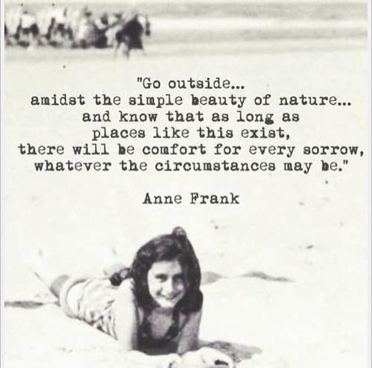 Pin By Genevieve Burke On Words 3 Anne Frank Quotes Nature Quotes Anne Frank