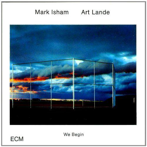Mark Isham Art Lande We Begin Pesquisa Google Capas Ecm Records