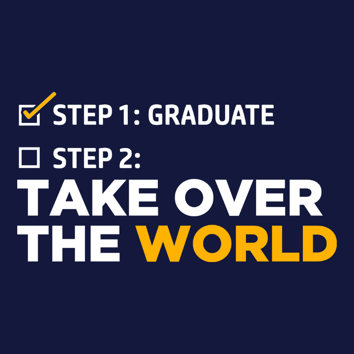 Funny Graduation T-Shirt: Take Over The World