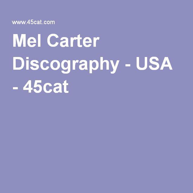 Mel Carter Discography - USA - 45cat