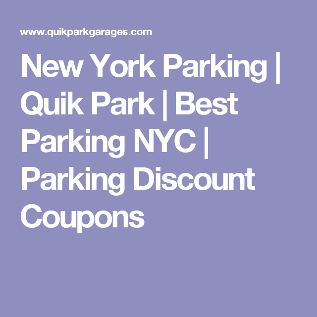New York Parking Quik Park Best Nyc Coupons