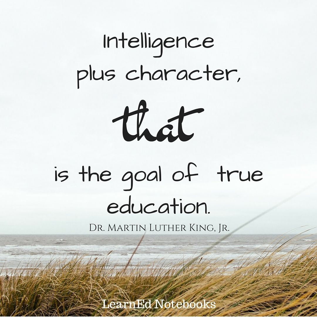 Online education quotes -  Intelligence Plus Character That Is The Goal Of True Education Motivational And