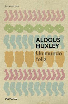 Corner In Wonderland: Un mundo feliz, Aldous Huxley
