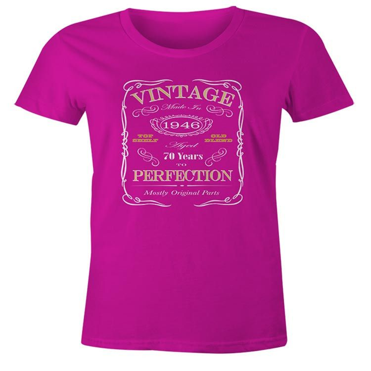 70th Birthday Gift T-Shirt - Born In 1946 - Vintage Aged 70 Years To Perfection - Short Sleeve - Womens - Pink - X-Large T Shirt - (2016 Version)