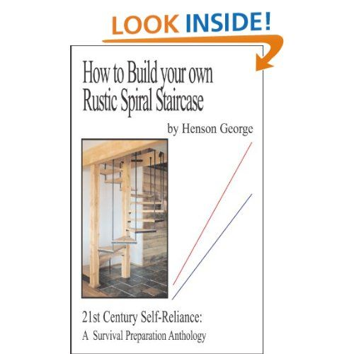 Best How To Build Your Own Rustic Spiral Staircase 21St 400 x 300