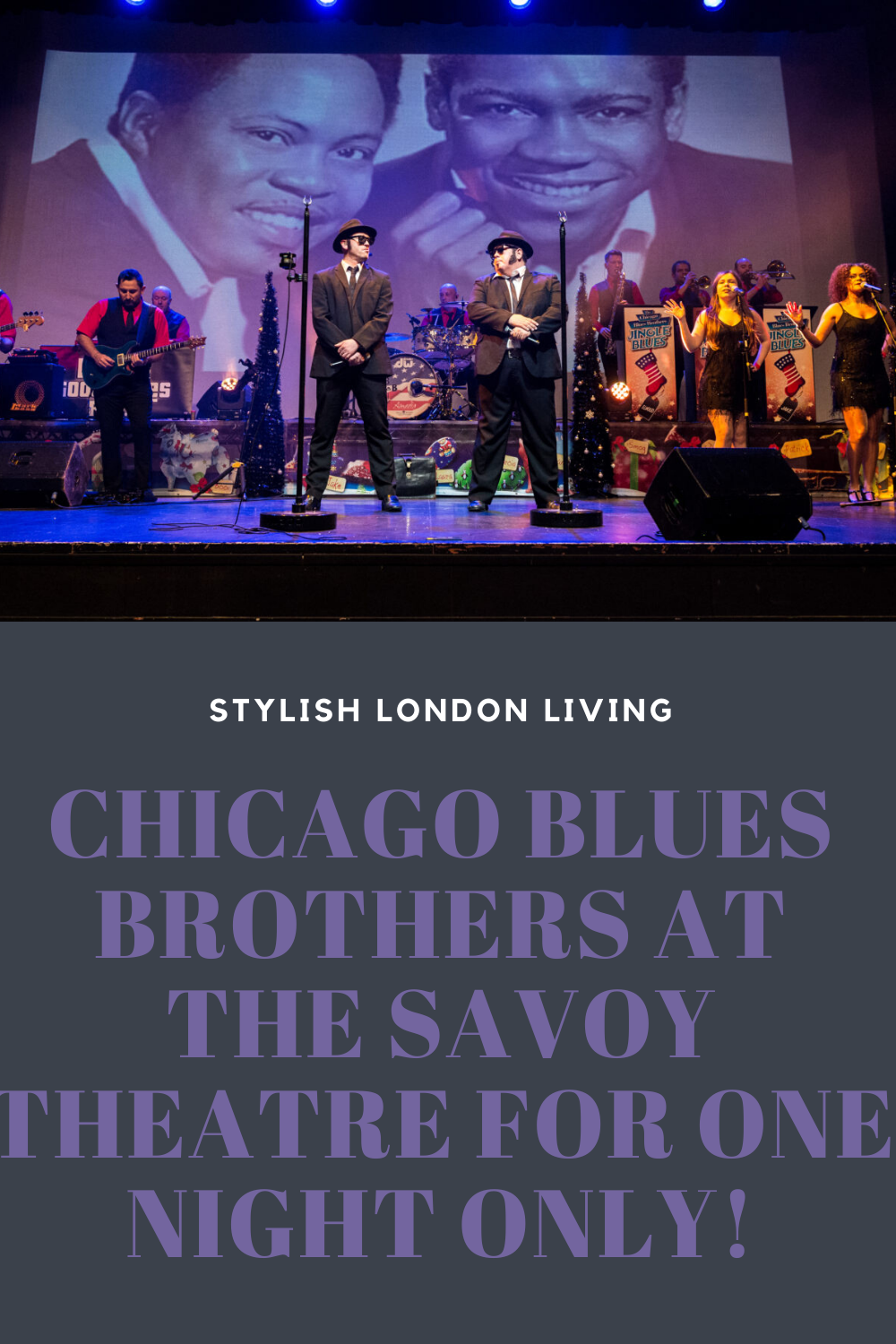 Chicago Blues Brothers at The Savoy Theatre for one night