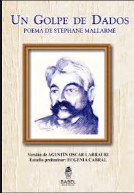 """""""Un Golpe de Dados"""" (Mallermé, 1888)"""