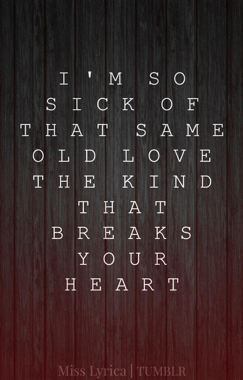 selena gomez lyrics tumblr same old love Google Search