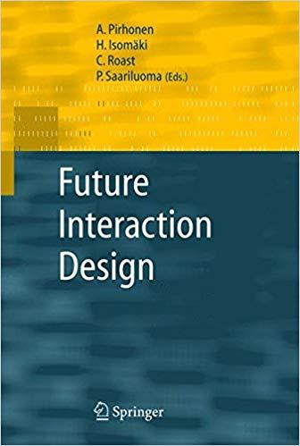 Future Interaction Design Interactive Design Writing A Book Books