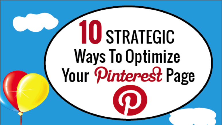 How to Pack a Punch with #Pinterest as Part of Your #Social Media Strategy: 10 Strategic Ways to Optimize Your Pinterest Page #socialmedia #pinterest #jkwebninja