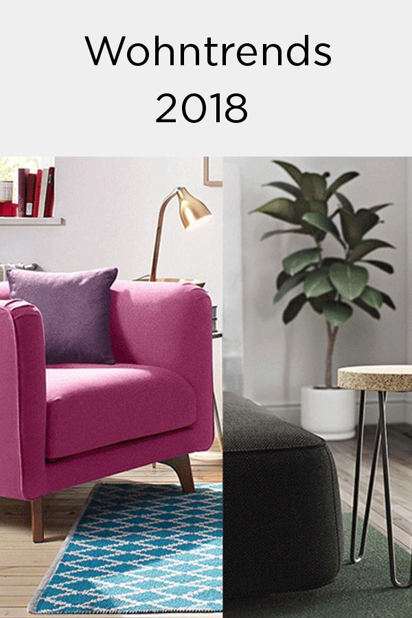 Wohntrends 2018: Farben, Möbel U0026 Accessoires #trends