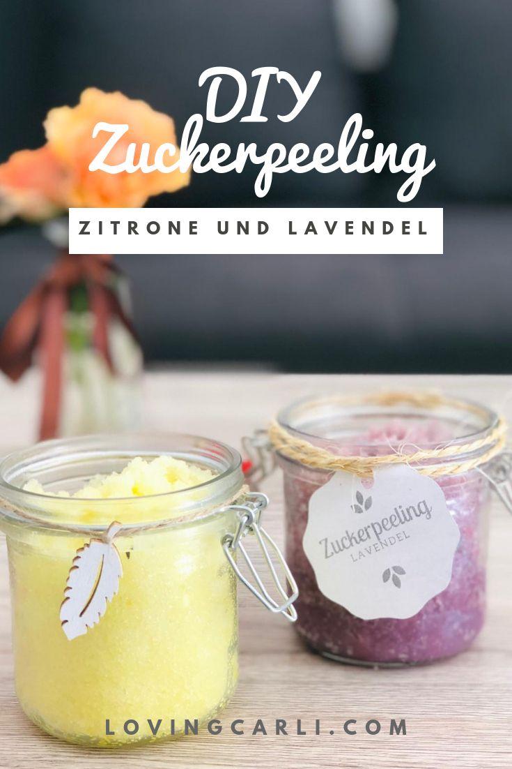Diy Zuckerpeeling Lavendel Und Zitrone Diy Zuckerpeeling
