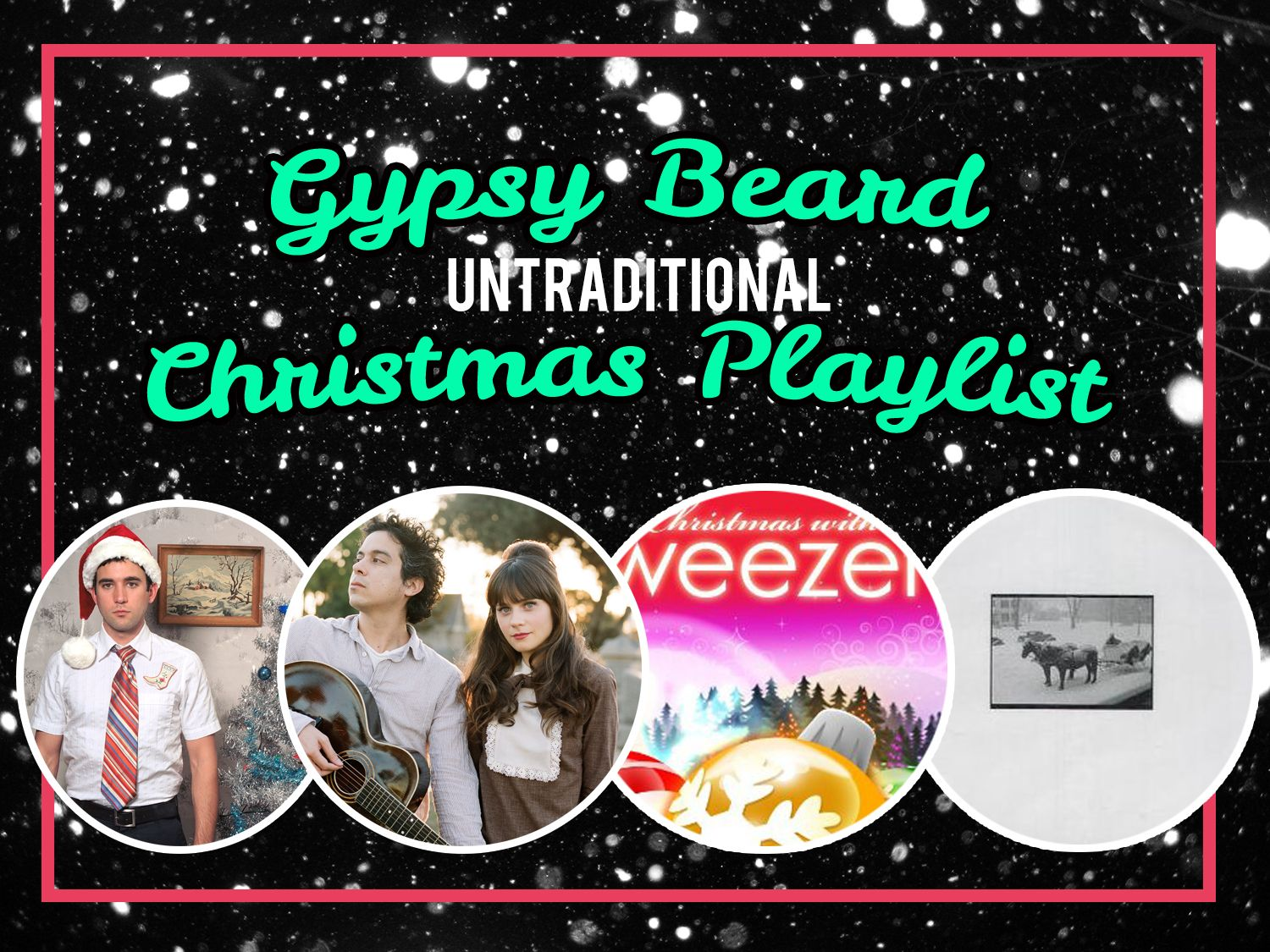Gypsy Beard: Gypsy Beard Untraditional Christmas Playlist