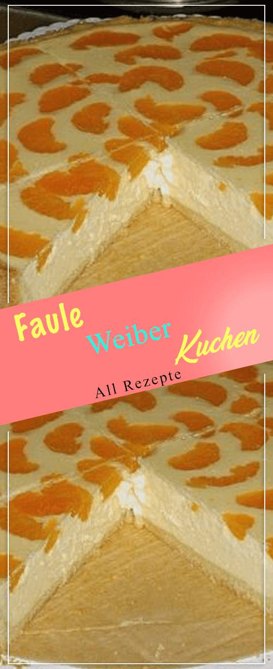 Faule Weiber Kuchen Faule Weiber Kuchen Lecker Backen Kuchen Rezepte Einfach