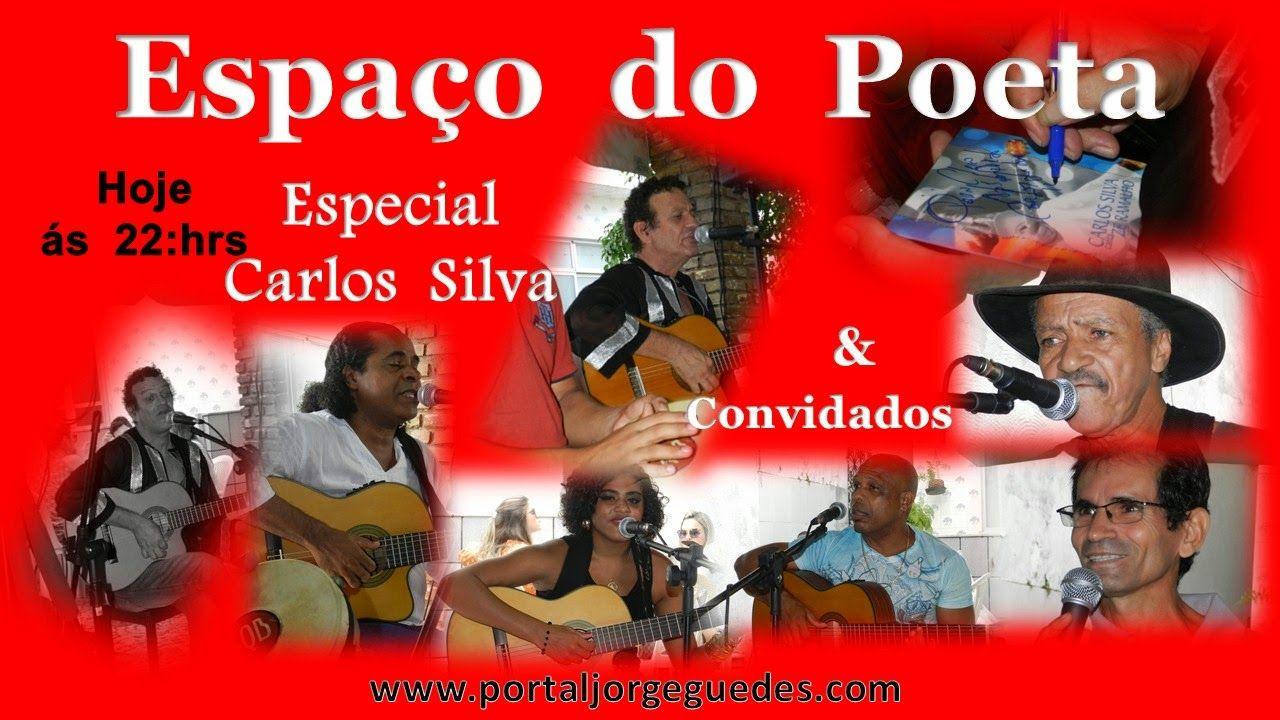 Web Rádio & Tv Espaço Jorge Guedes: Espaço do Poeta - Especial Carlos Silva e Convidad...