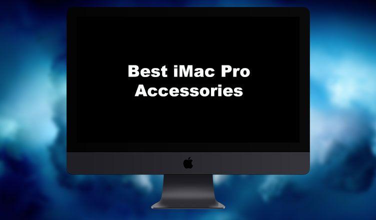 Best Imac Pro Accessories Imac Macbook Pro Macbook Pro Accessories